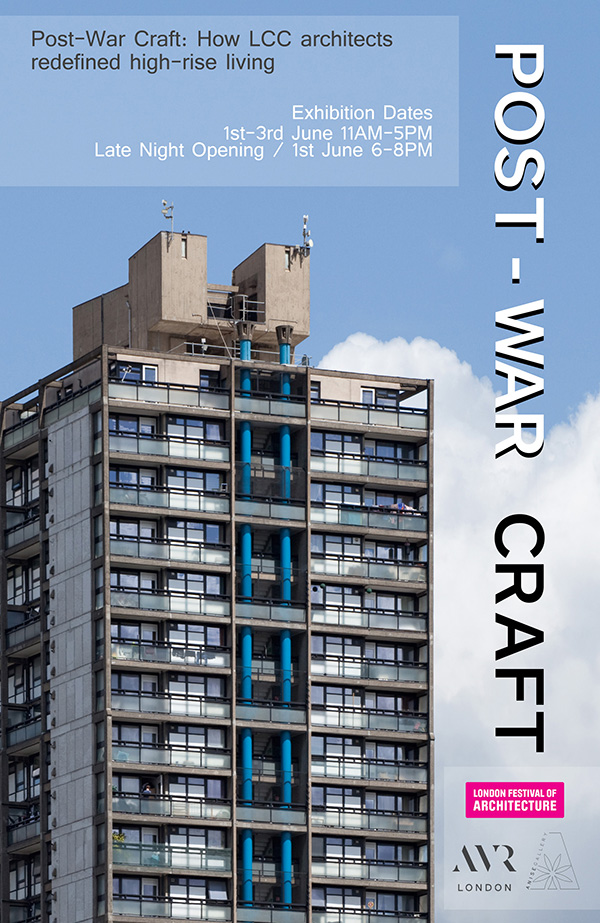 Post War Craft – AVR Exhibition  Part of London Festival of Architecture  1st – 3rd June 2017
